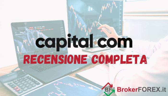 Recensione completa del top broker per il forex Capital.com